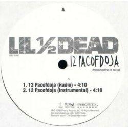 "Lil 1/2 Dead - 12 Pacofdoja, 12"", Promo"