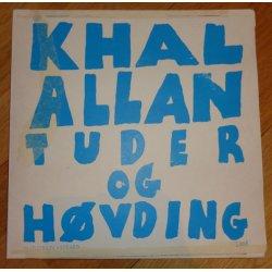 Khal Allan - Tuder Og Høvding, LP
