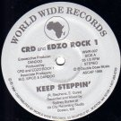 CRD And EDZO ROCK 1 - Keep Steppin', 12""