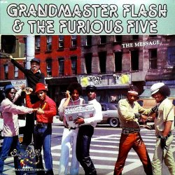Grandmaster Flash & The Furious Five - The Message, LP, Reissue