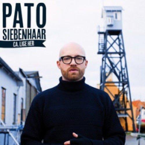 Pato Siebenhaar - Ca. Lige Her, LP
