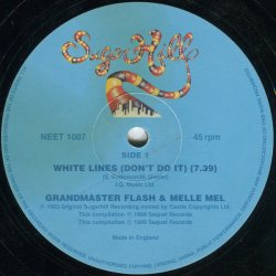 "Grandmaster Flash & Melle Mel / Grandmaster Flash & The Furious Five - White Lines / Scorpio, 12"""