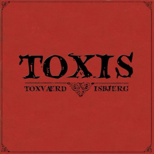 Toxis (Toxværd og Isbjerg) - Toxis, LP
