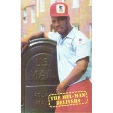 Mel-Man - The Mel-Man Delivers, Cassette