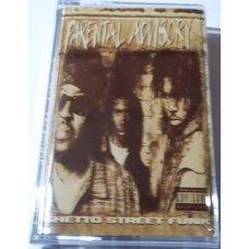 Parental Advisory - Ghetto Street Funk, Cassette
