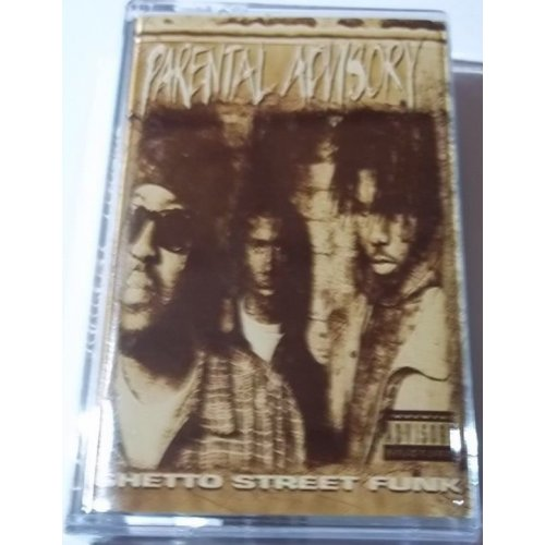 Parental Advisory - Ghetto Street Funk, Cassette