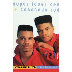 Super Lover Cee & Casanova Rud - Girls I Got 'Em Locked, Cassette