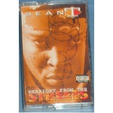 Sean T - Straight From The Streets, Cassette