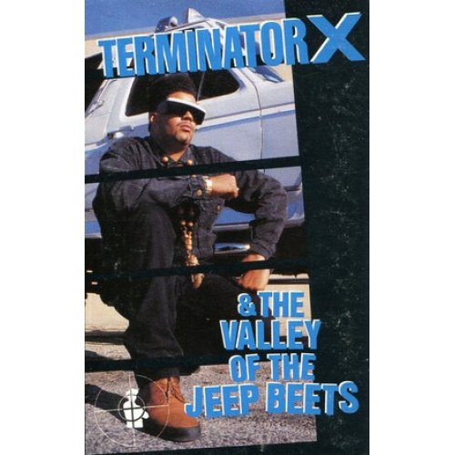 Terminator X - Terminator X & The Valley Of The Jeep Beets, Cassette