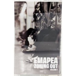 Emapea - Zoning Out Volume 1, Cassette