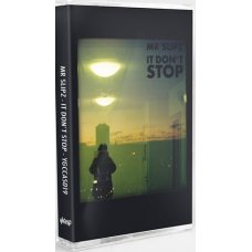 Mr.Slipz - It Don't Stop, Cassette