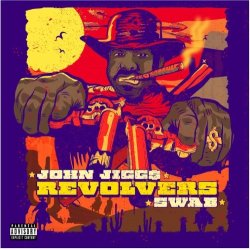 John Jigg$ X Swab - Revolvers, LP (Western Sunset Edition Red/Orange vinyl)