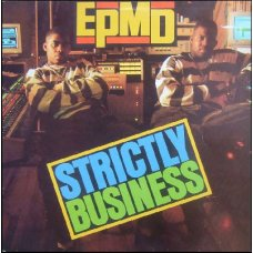 EPMD - Strictly Business, LP