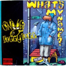 Snoop Doggy Dogg - What's My Name?, 12""