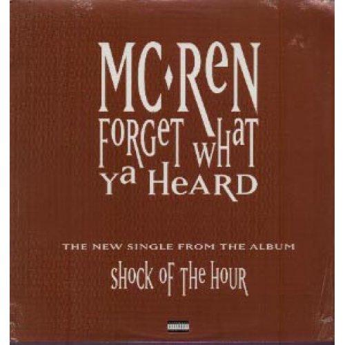 "MC Ren - Forget What Ya Heard, 12"""