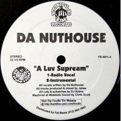 "Da Nuthouse - A Luv Supream, 12"""