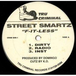 """Street Smartz - F-It-Less, 12"""""""