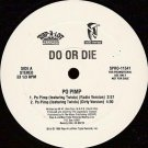 "Do Or Die - Po Pimp / Promise, 12"", Promo"