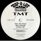"TMT - Take The Pussy, 12"", Promo"