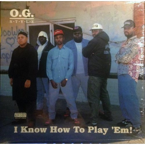 O.G. Style - I Know How To Play 'Em!, LP