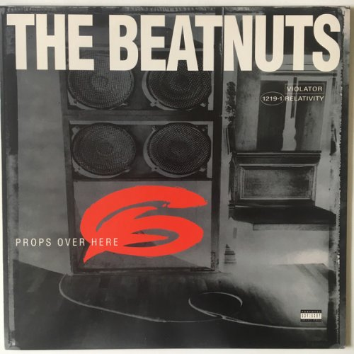 """The Beatnuts - Props Over Here, 12"""""""