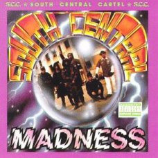 South Central Cartel - South Central Madness, LP