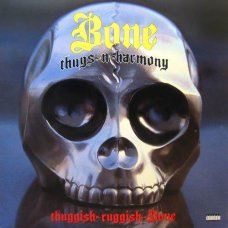 "Bone Thugs-N-Harmony - Thuggish-Ruggish-Bone, 12"""