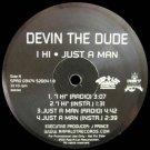 "Devin The Dude - I Hi / Just A Man / Doobie Ashtray / Lacville 79, 12"", Promo"