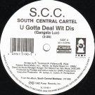 """South Central Cartel - U Gotta Deal Wit Dis (Gangsta Luv) / Ya Getz Clowned, 12"""""""