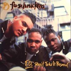Fu-Schnickens - F.U. Don't Take It Personal, LP