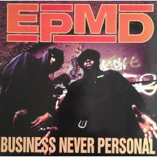 EPMD - Business Never Personal, LP