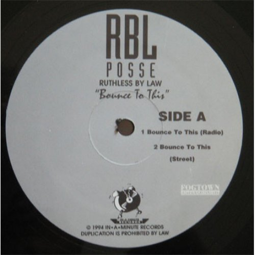 """RBL Posse - Bounce To This, 12"""""""