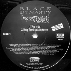 "Black Dynasty - Deep East Oakland, 12"""