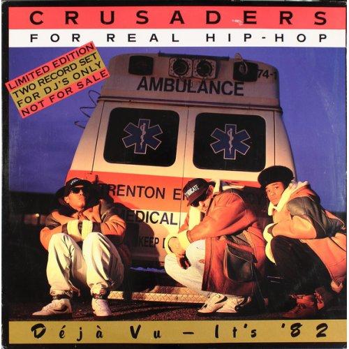 Crusaders For Real Hip-Hop - Déjà Vu - It's '82, 2xLP, Promo
