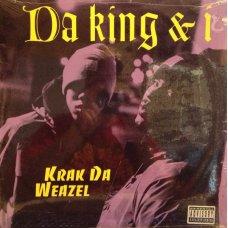 "Da King & I - Krak Da Weazel, 12"""