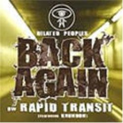 """Dilated Peoples - Back Again / Rapid Transit, 12"""""""