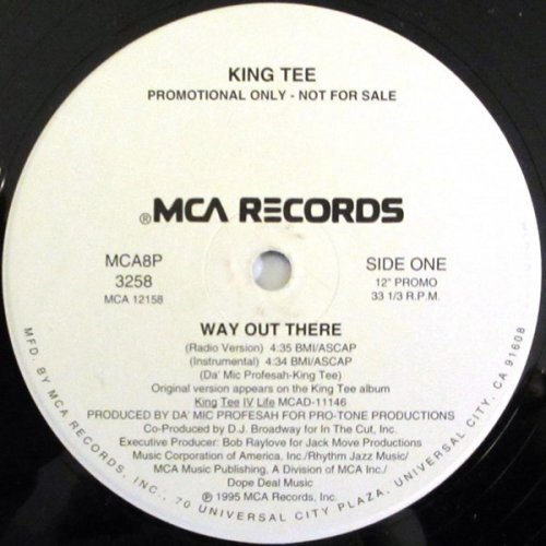 """King Tee - Way Out There, 12"""", Promo"""