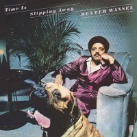 Dexter Wansel - Time Is Slipping Away, LP