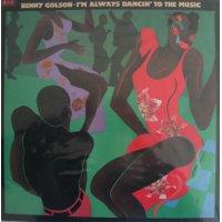 Benny Golson - I'm Always Dancin' To The Music, LP