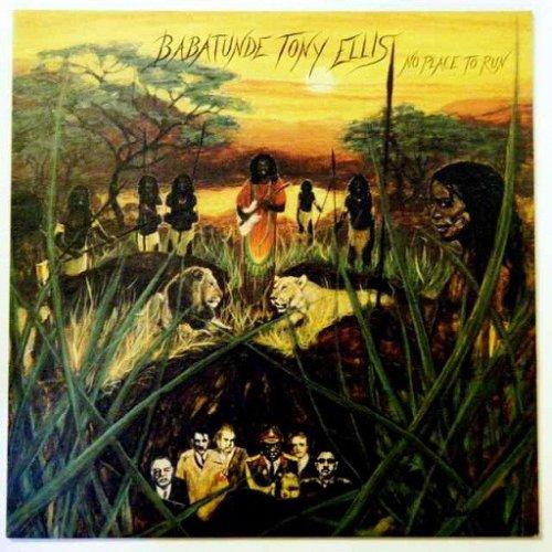 Babatunde Tony Ellis - No Place To Run, LP