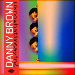 Danny Brown - uknowhatimsayin¿, LP