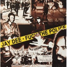 """Jay Dee - Fuck The Police, 12"""""""