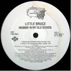 """Little Bruce - Mobbin' In My Old School, 12"""", Promo"""