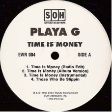 """Playa G - Time Is Money / Those Who Be Slippin, 12"""""""