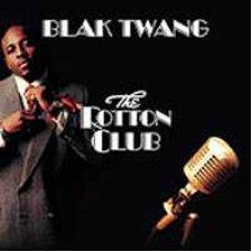 Blak Twang - The Rotton Club, 2xLP
