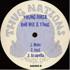 Young Joker - Roll Wit A Thug / Dance 2 This, 12""