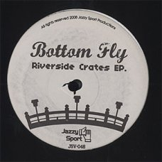 Bottom Fly - Riverside Crates EP, EP, 12""