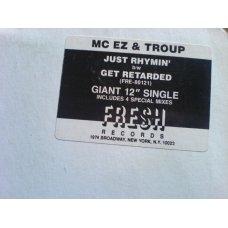 "MC EZ & Troup - Just Rhymin' / Get Retarded, 12"", Promo"