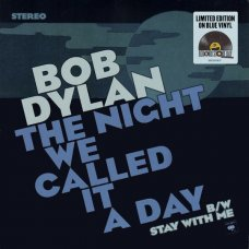 Bob Dylan - The Night We Called It A Day, 7""