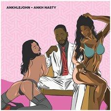 ANKHLEJOHN - Ankh Nasty, LP, Stereo